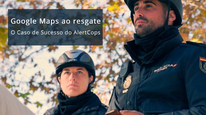 AlertCops e Google Maps Platform