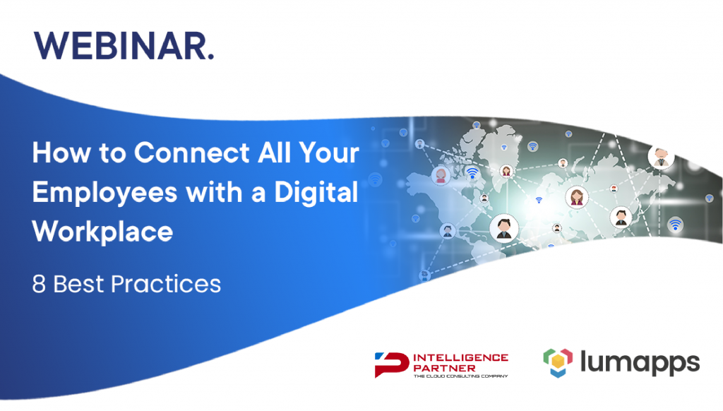 Connect all your employees with a digital workplace