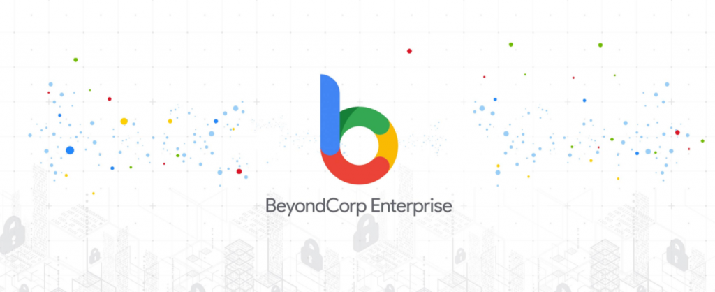 BeyondCorp Enterprise