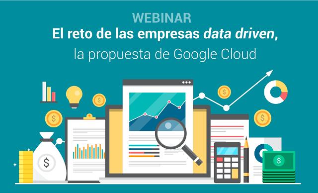 El reto de las empresas data driven, la propuesta de Google Cloud