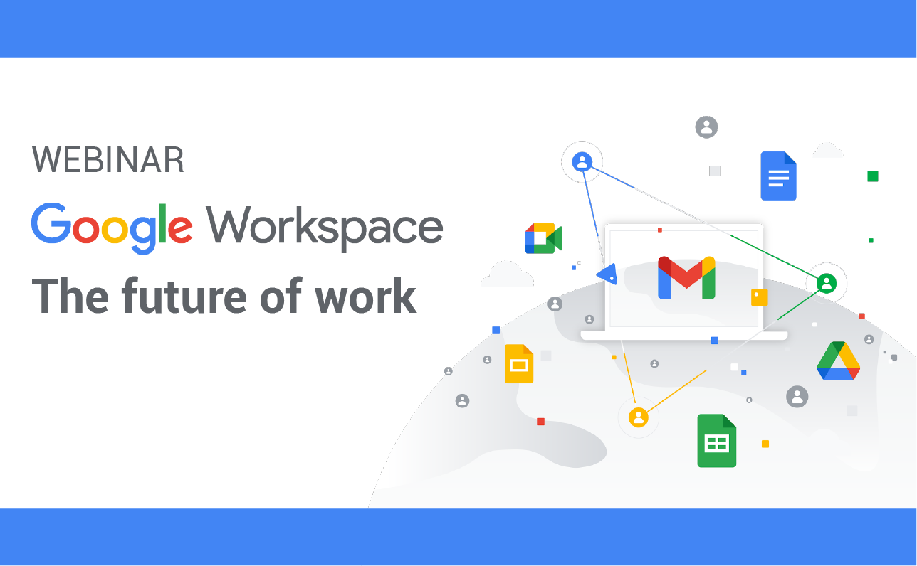 Google Workspace, the future of work